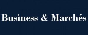 Business et Marchés