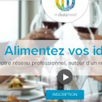 Avec MyBusyMeal, le networking se met à table